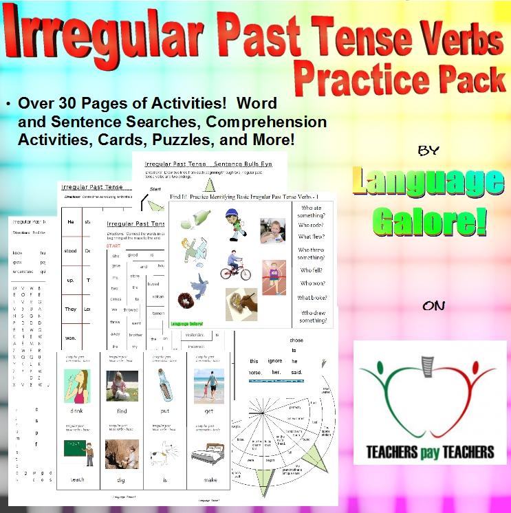 Irregular Past Tense Verbs – Word Lists, Worksheets, Activities, Goals, And  More Free Language Stuff!